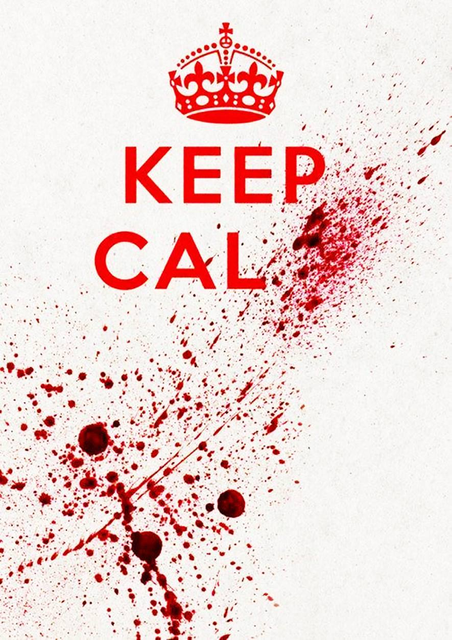 Keep Calm Blood Splatter